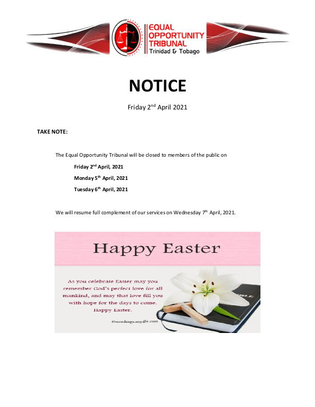 NOTICE easter weekend and court holiday