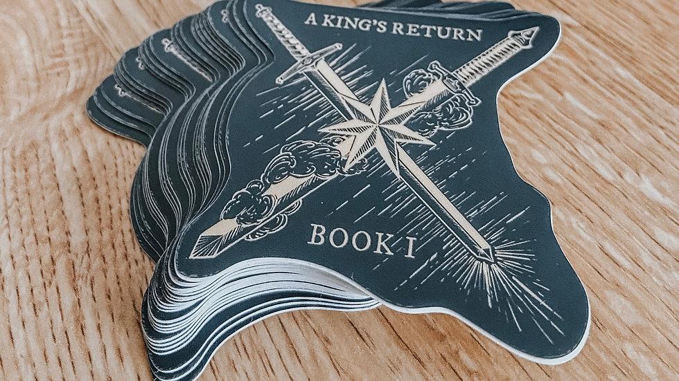 A King's Return Sticker