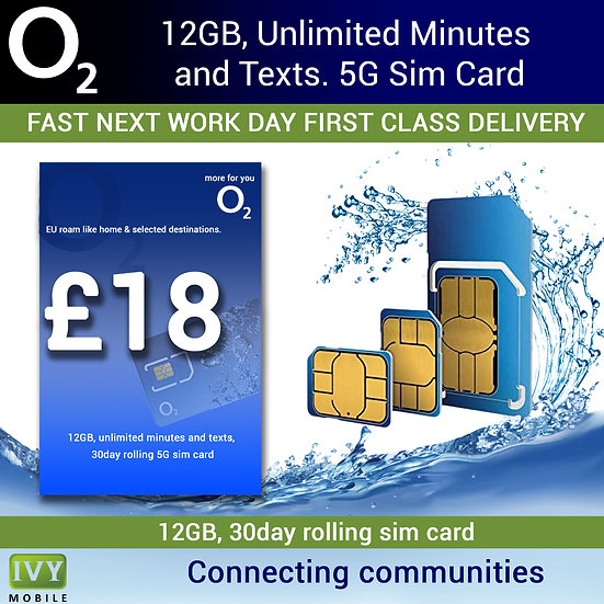 O2, 12GB, Unlimited Minutes and Unlimited Texts, 5G Sim