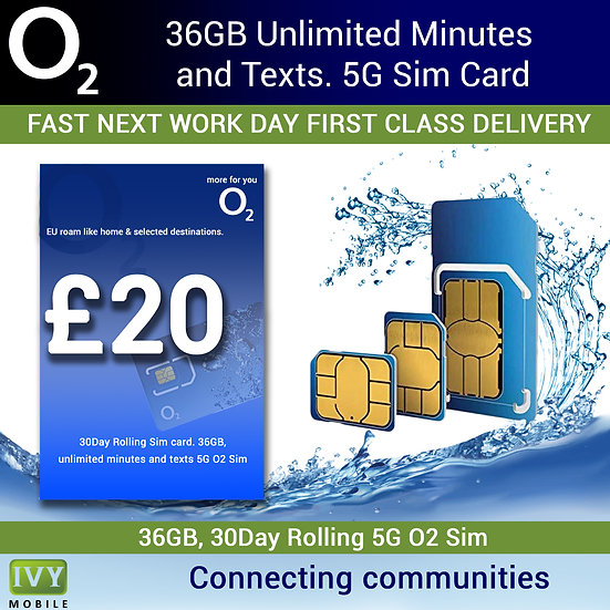 O2,  36GB, Unlimited Minutes and Unlimited Texts, 5G Sim