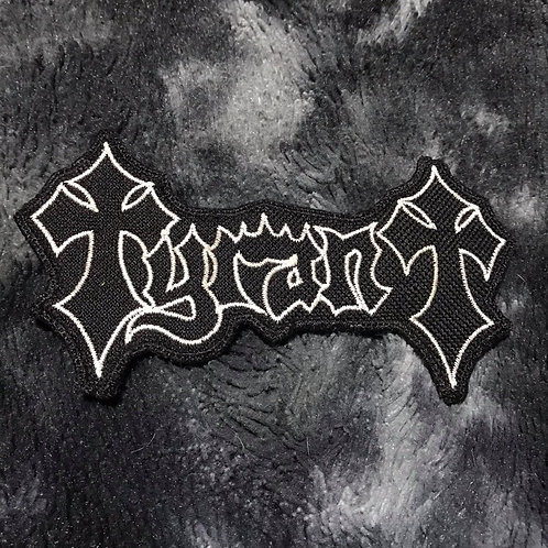 Tyrant Emboidered Patch