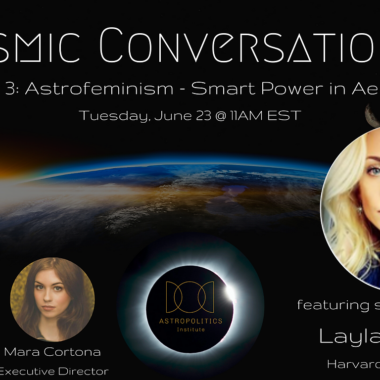Cosmic Conversations Episode 3: Astrofeminism - Smart Power in Aerospace