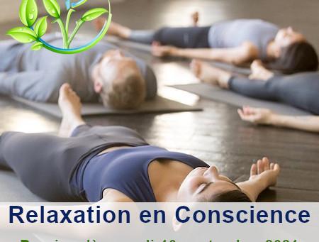 Reprise des Séances de Relaxation en Conscience 😀