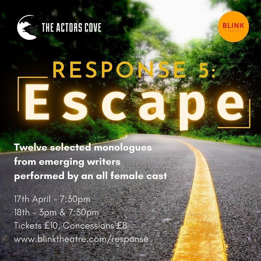 Response 5: ESCAPE