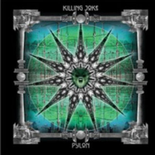 KILLING JOKE - PYLON (DELUXE)