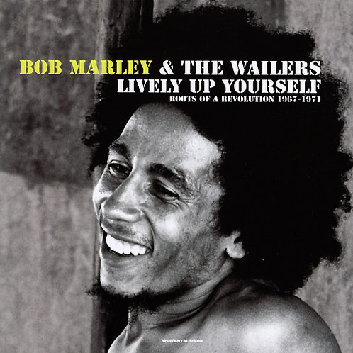 BOB MARLEY & THE WAILERS - LIVELY UP YOURSELF (Roots Of A Revolution 1967-71)