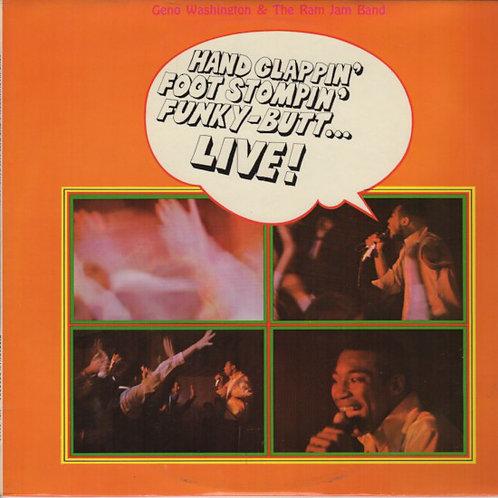 GENO WASHINGTON & THE RAM JAM BAND - HAND CLAPPIN' FOOT STOMPIN' FUNKY BUTT LIVE