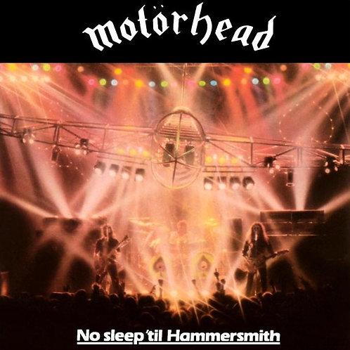 MOTORHEAD - NO SLEEP 'TIL HAMMERSMITH