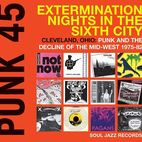 VARIOUS ARTISTS -  PUNK 45: EXTERMINATION NIGHTS IN THE SIXTH CITY