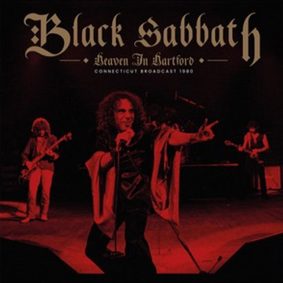 BLACK SABBATH - HEAVEN IN HARTFORD