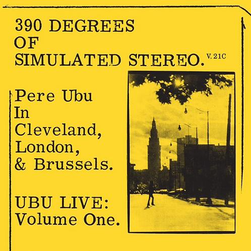 PERE UBU - 390 DEGREES OF SIMULATED STEREO (RSD21)