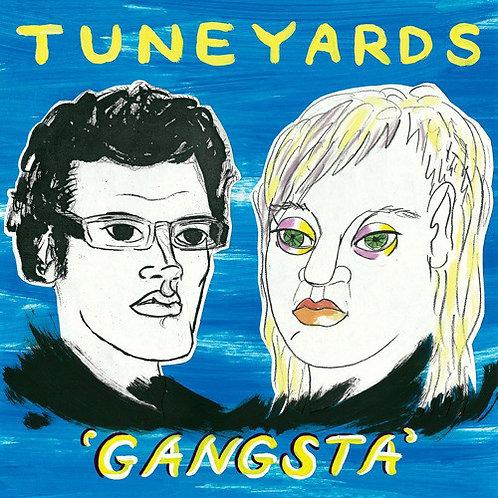 TUNE YARDS - GANGSTA