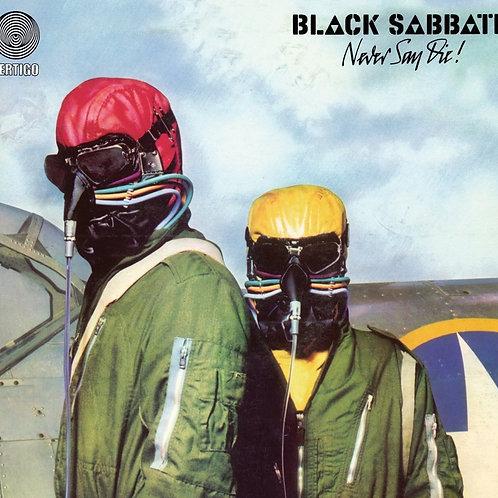 BLACK SABBATH - NEVER SAY DIE