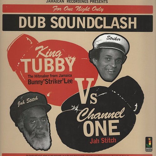 KING TUBBY, BUNNY 'STRIKER' LEE VS CHANNEL ONE, JAH STITCH – FOR ONE NIGHT ONLY