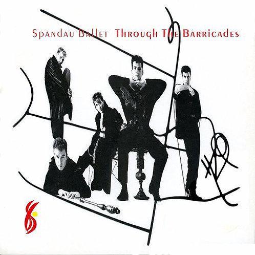 SPANDAU BALLET - THROUGH THE BARACADES