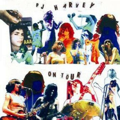 PJ HARVEY - ON TOUR / PLEASE LEAVE QUIETLY