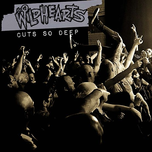 THE WILDHEARTS - CUTS SO DEEP (RSD21)