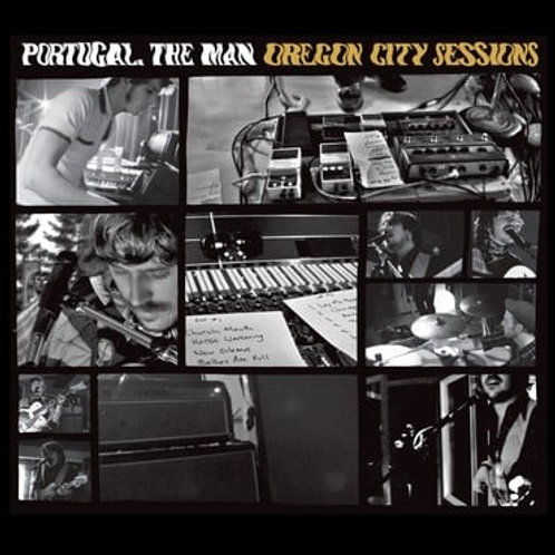 PORTUGAL. THE MAN - ORGEGON SESSIONS