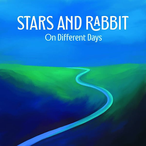 STARS & RABBIT - ON DIFFERENT DAYS