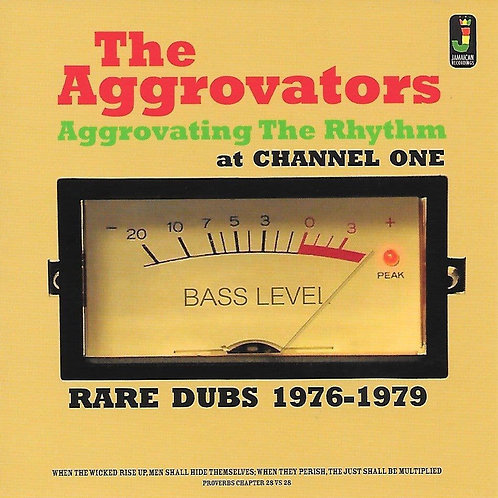 THE AGGROVATORS - AGGROVATING THE RHYTHM AT CHANNEL ONE