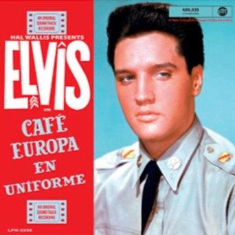 ELVIS PRESLEY - CAFÉ EUROPA EN UNIFORM (RSD21)