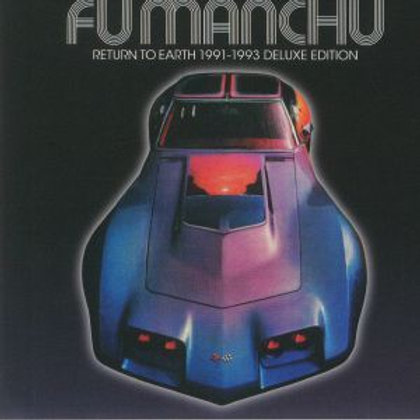 FU MANCHU - RETURN TO EARTH 1991-93 (DELUXE EDITION)