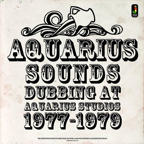 VARIOUS ARTISTS - AQUARIUS SOUNDS (Dubbing at Aquarius Studios 1977-79)