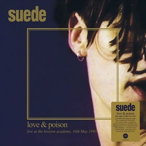 SUEDE -  LOVE & POISON: LIVE AT BRIXTON ACADEMY 1993 (RSD21)
