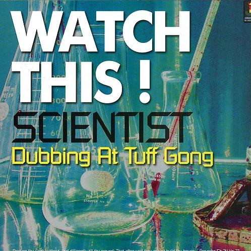 SCIENTIST - WATCH THIS!