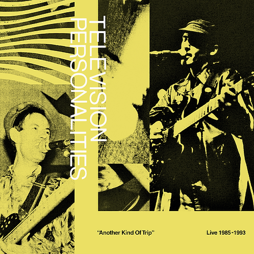 TELEVISION PERSONALITIES - ANOTHER KIND OF TRIP (RSD21)