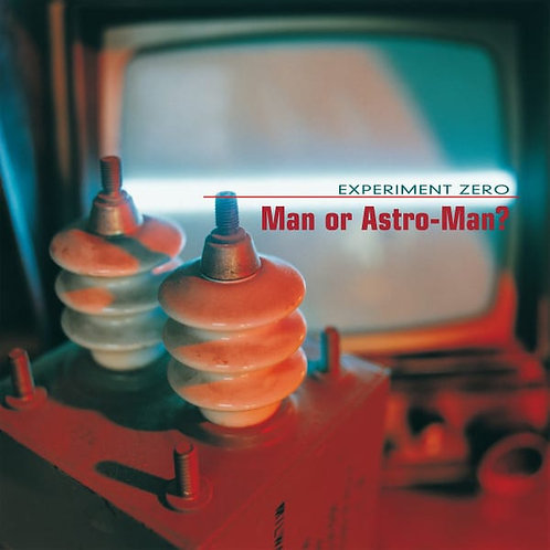 MAN OR ASTRO-MAN? - EXPERIMENT ZERO