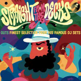 VARIOUS ARTISTS - STRAIGHT FROM THE DECKS 2 - GUTS FINEST SELECTIONS