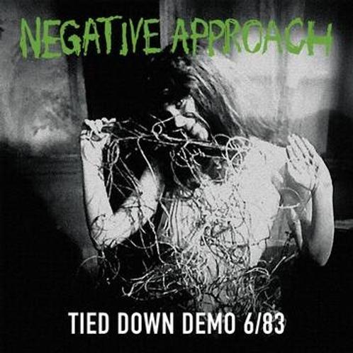 NEGATIVE APPROACH - TIED DOWN DEMO 6/83 (RSD21)