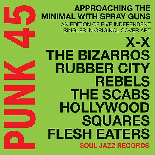 VARIOUS ARTISTS - PUNK 45 : Approaching The Minimal With Spray Guns
