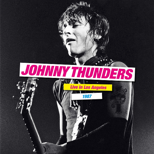 JOHNNY THUNDERS - LIVE IN LOS ANGELES 1987 (RSD21)