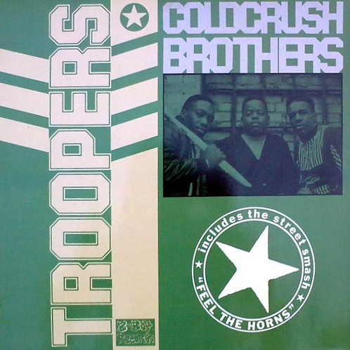 COLD CRUSH BROTHERS - TROOPER