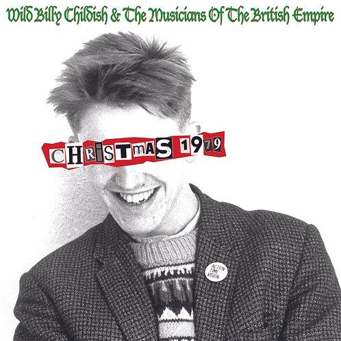 WILD BILLY CHILDISH & THE MBE - CHRISTMAS 1979