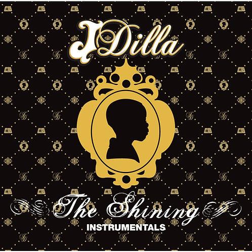 J DILLA - THE SHINING (INSTRUMENTALS)