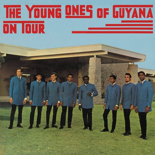 THE YOUNG ONES OF GUYANA - ON TOUR / REUNION