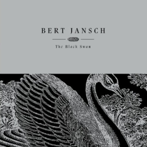 BERT JANSCH - THE BLACK SWAN (RSD21)