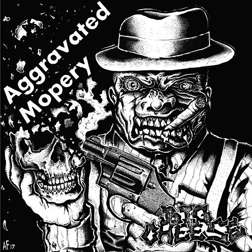 BIG CHEESE - AGGRAVATED MOPERY