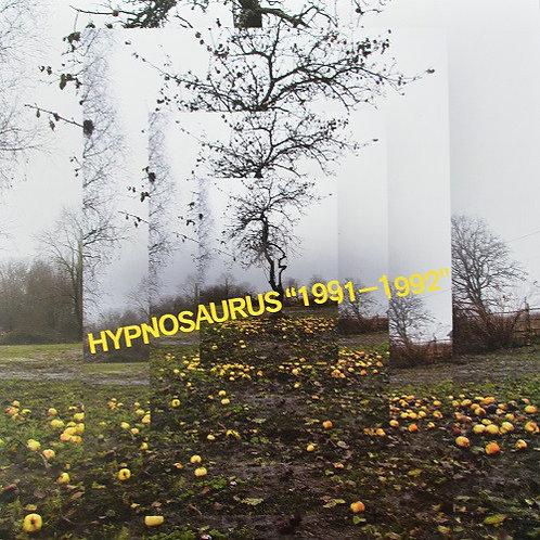 HYPNOSAURUS – 1991-1992