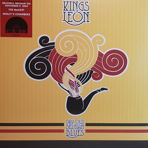 KINGS OF LEON - DAY OLD BELGIAN BLUES