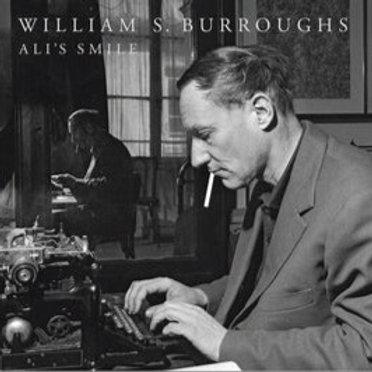 WILLIAM S. BURROUGHS - ALI'S SMILE