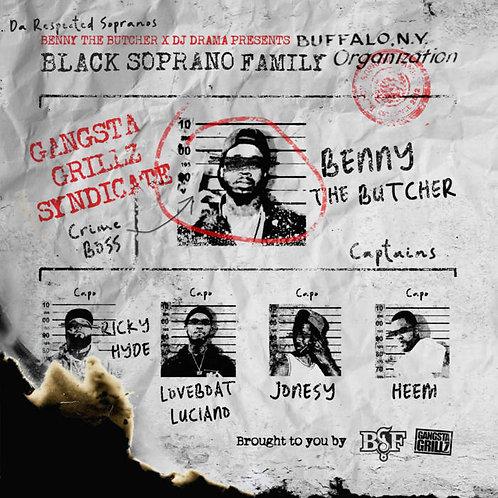 BENNY THE BUTCHER x DJ DRAMA PRESENTS BLACK SOPRANO FAMILY - DA RESPECTED...