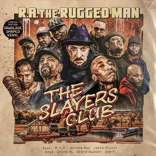 R.A THE RUGGED MAN - THE SLAYERS CLUB