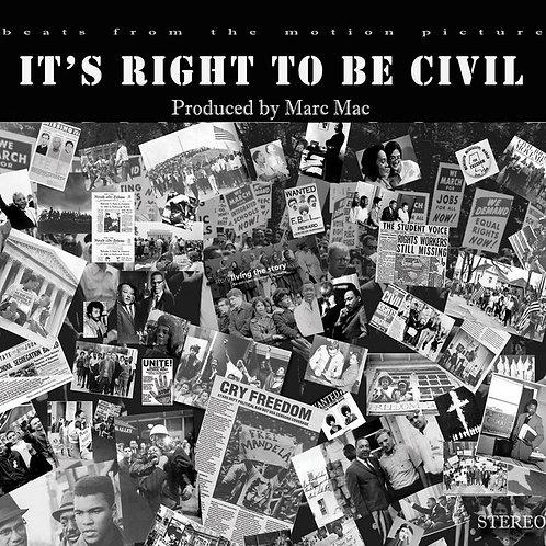 MARC MAC - IT'S RIGHT TO BE CIVIL