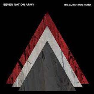 THE WHITE STRIPES - SEVEN NATION ARMY (GLITCH MOB REMIX)