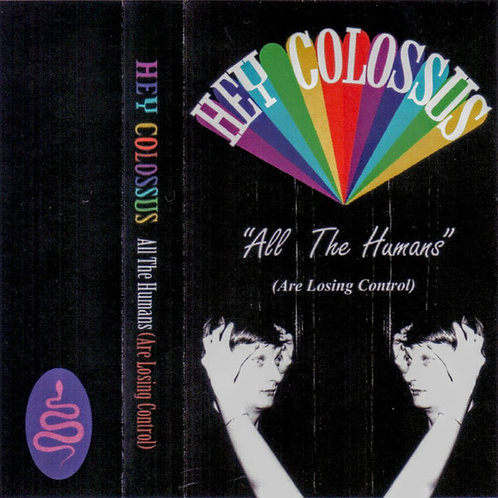 HEY COLOSSUS - ALL THE HUMANS (ARE LOSING CONTROL)