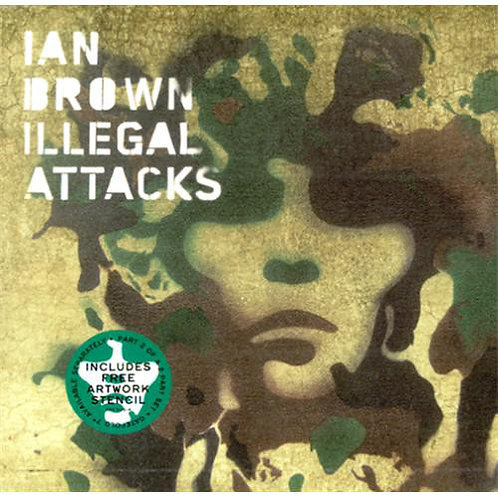 IAN BROWN - ILLEGAL ATTACKS (COLLECTORS EDITION)